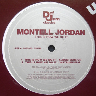 MONTELL JORDAN - This Is How We Do It / I Wanna