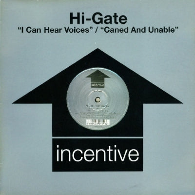 HI-GATE - I Can Hear Voices/Caned And Unable