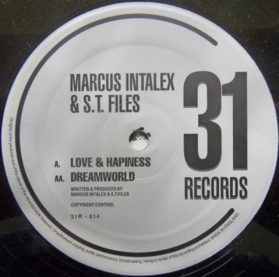 MARCUS INTALEX & S.T. FILES - Love & Hapiness / Dreamworld