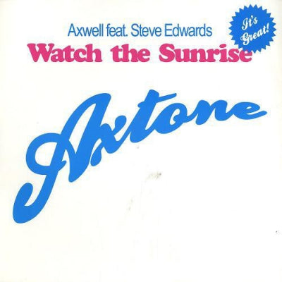 AXWELL FT.STEVE EDWARDS - Watch The Sunrise