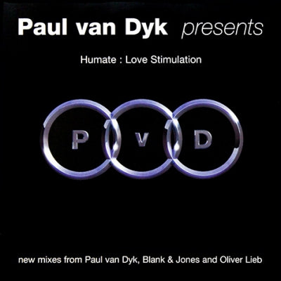 PAUL VAN DYK PRESENTS HUMATE - Love Stimulation