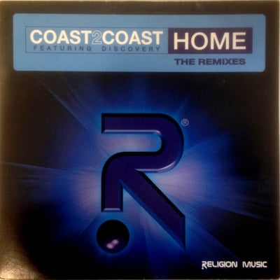 COAST2COAST FEATURING DISCOVERY - Home (Remixes)
