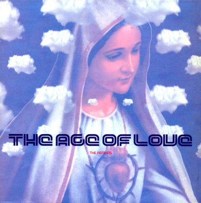 THE AGE OF LOVE - The Age Of Love (The Remixes)