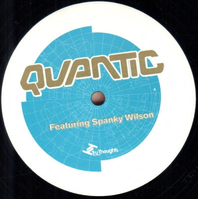 QUANTIC FEATURING SPANKY WILSON - Don't Joke With A Hungry Man