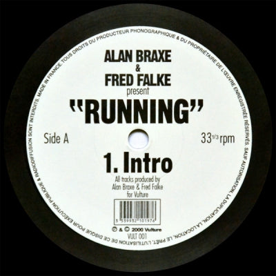 ALAN BRAXE & FRED FALKE PRES RUNNING - Intro / Most Wanted