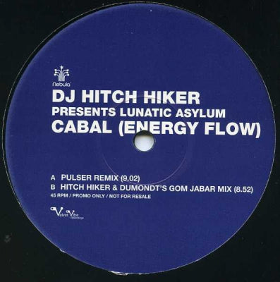 DJ HITCH HIKER PRESENTS LUNATIC ASYLUM - Cabal (Energy Flow)