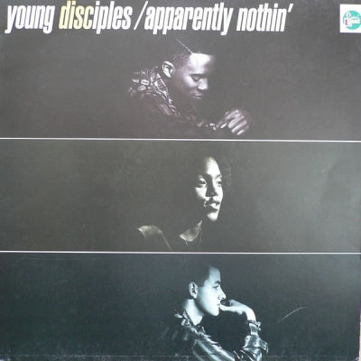 YOUNG DISCIPLES - Apparently Nothin'