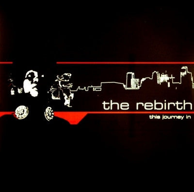 THE REBIRTH - This Journey In