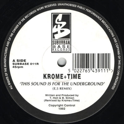 DJ KROME & MR TIME - This Sound Is For The Underground / Manic Stampede (Remixes)