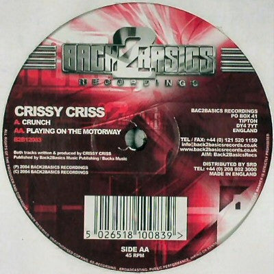 CRISSY CRISS - Crunch / Playing On THe Motorway