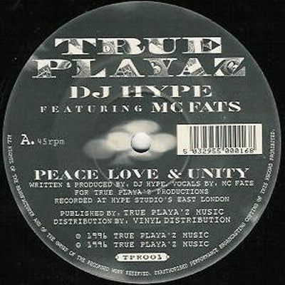 DJ HYPE - Peace Love & Unity / And Remember Folks