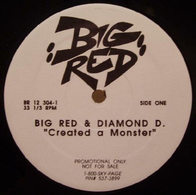 BIG RED & DIAMOND D - Created A Monster / How They Want It