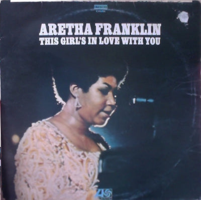 ARETHA FRANKLIN - This Girl's In Love With You