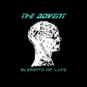 THE ADVENT - Elements Of Life