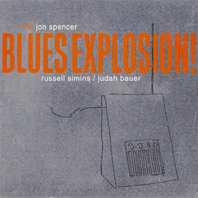 THE JON SPENCER BLUES EXPLOSION - Orange
