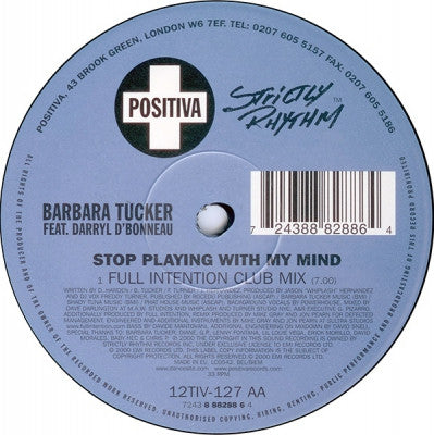 BARBARA TUCKER FEAT DARRYL D'BONNEAU - Stop Playing With My Mind