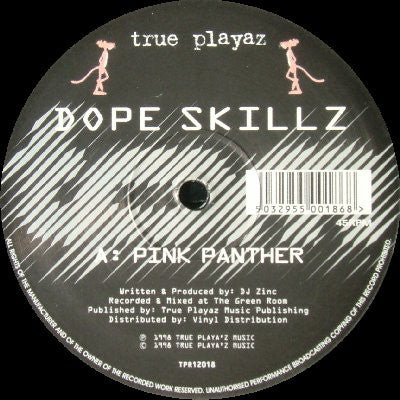 DOPE SKILLZ - Pink Panther / Bad Break