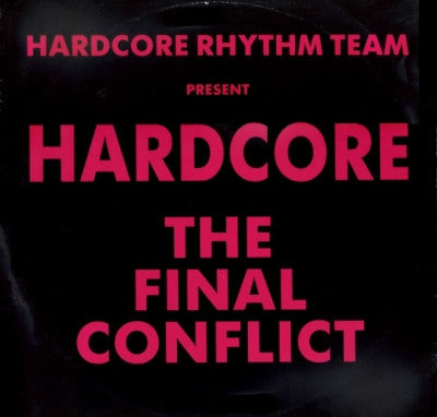HARDCORE RHYTHM TEAM PRESENT - Hardcore The Final Conflict