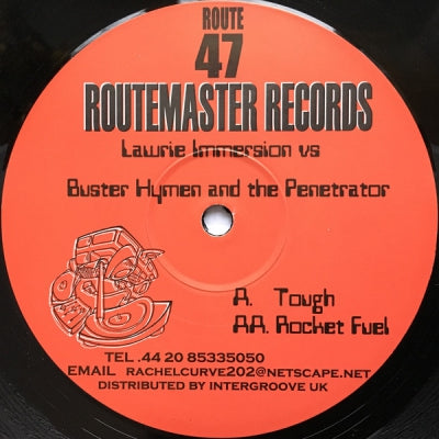 LAWRIE IMMERSION VS BUSTER HYMEN AND THE PENETRATOR - Tough / Rocket Fuel