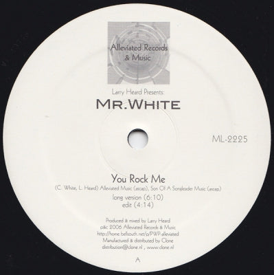 LARRY HEARD PRES MR. WHITE - You Rock Me / The Sun Can't Compare