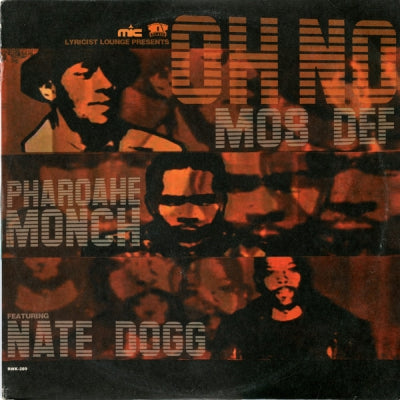 MOS DEF & PHAROAHE MONCH FEATURING NATE DOGG / ERICK SERMON FEATURING SY SCOTT - Oh No / Get Up