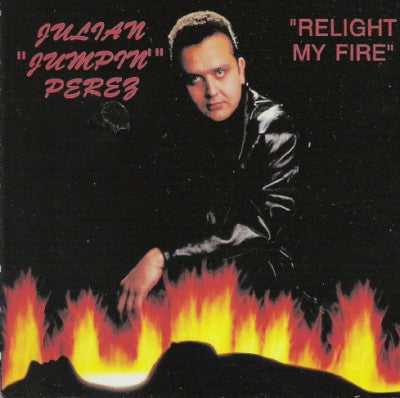 JULIAN 'JUMPIN' PEREZ - Relight My Fire