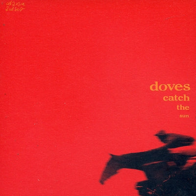 DOVES - Catch The Sun