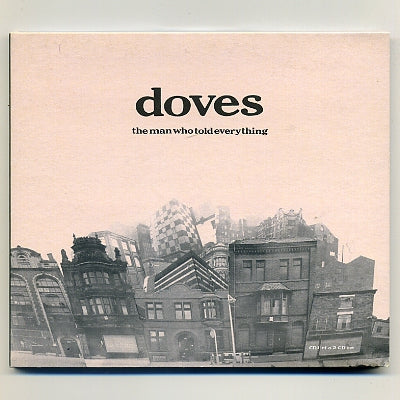 DOVES - The Man Who Told Everything