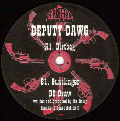 DEPUTY DAWG - Dirtbag / Gunslinger / Draw