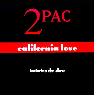 2PAC - California Love E.P. Featuring Dr. Dre.