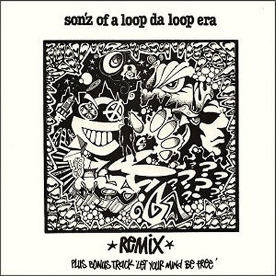 SONZ OF A LOOP DA LOOP ERA Further Out (Da Far Out Remix) / Let Your Mind  Be Free 12