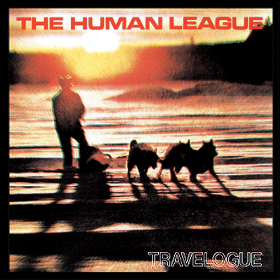 HUMAN LEAGUE - Travelogue