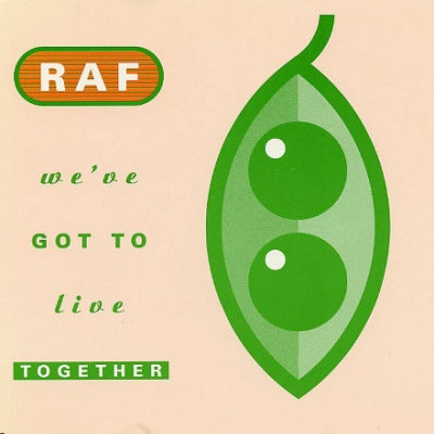 R.A.F. - We've Got To Live Together
