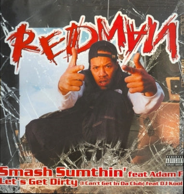 REDMAN feat. ADAM F - Smash Sumthin' / Let's Get Dirty
