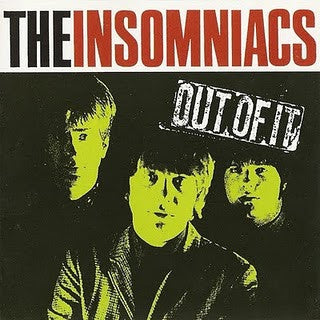 THE INSOMNIACS - Out Of It