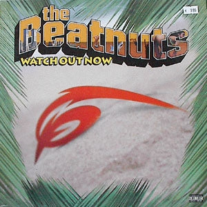 THE BEATNUTS - Watch Out Now Featuring Yellaklaw.