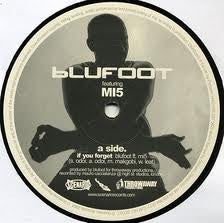 BLUFOOT - If You Forget / Another Side