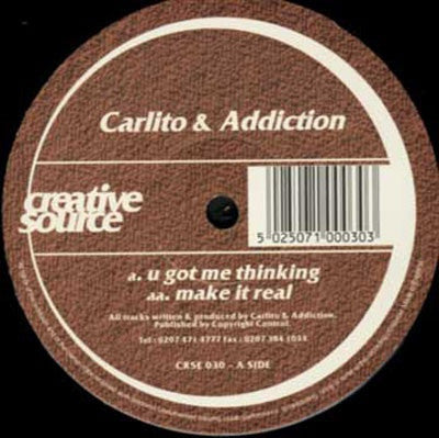 CARLITO & DJ ADDICTION - U Got Me Thinking / Make It Real