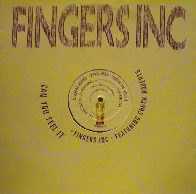 FINGERS INC FEATURING CHUCK ROBERTS - Can You Feel It