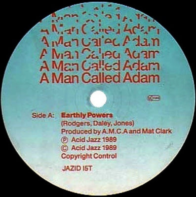 A MAN CALLED ADAM - Earthly Powers / Techno Powers