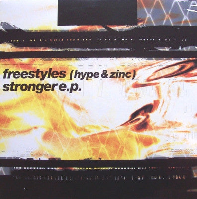 FREESTYLES (HYPE & ZINC) - Stronger E.P.