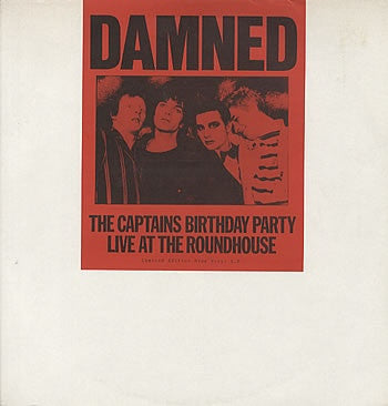 THE DAMNED - The Captain's Birthday Party Live At The Roundhouse