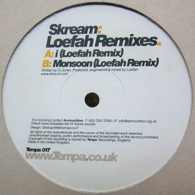 SKREAM - Loefah Remixes