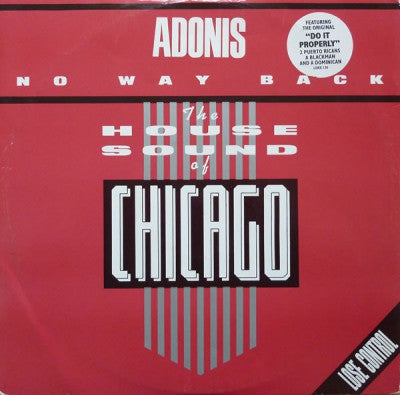 ADONIS / ADONIS (FEATURING 2 PUERTO RICANS, A BLACKMAN AND A DOMINICAN) - No Way Back / Do It Properly