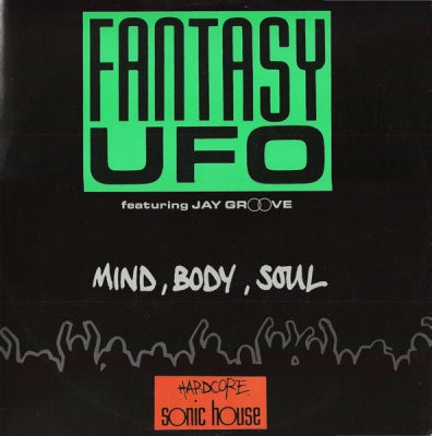 FANTASY UFO - Mind, Body, Soul.