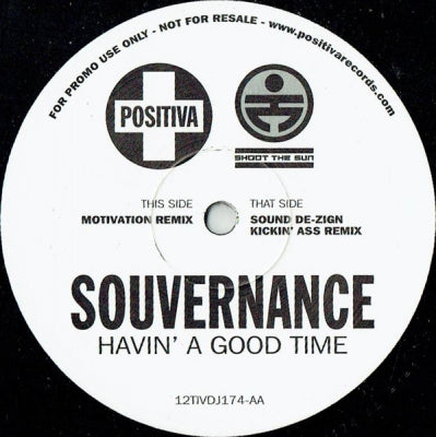 SOUVERNANCE - Havin' A Good Time (Sound De-Zign Remix)