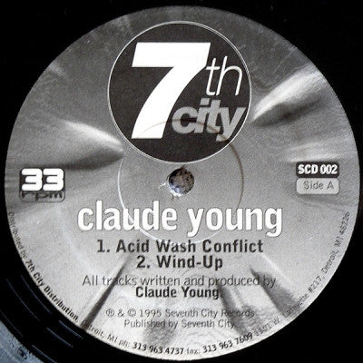 CLAUDE YOUNG - Acid Wash Conflict / Wind-up / Flat 36 / Soundscape