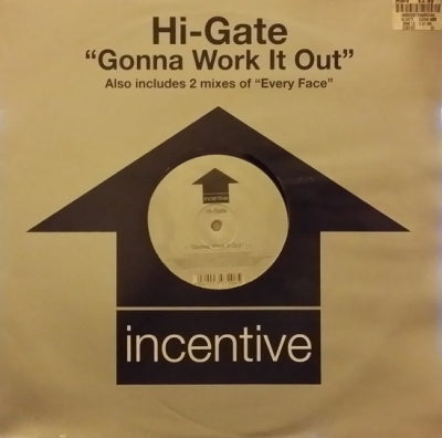 HI-GATE - Gonna Work It Out