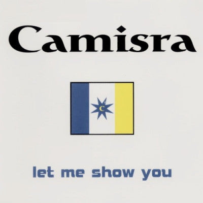 CAMISRA - Let Me Show You