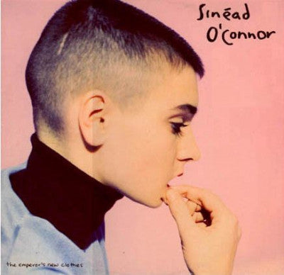 SINEAD O'CONNOR - The Emperor's New Clothes / I Am Stretched On Your Grave